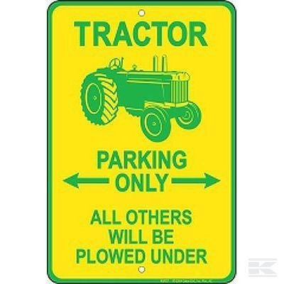 Tractor Parking only sign 2