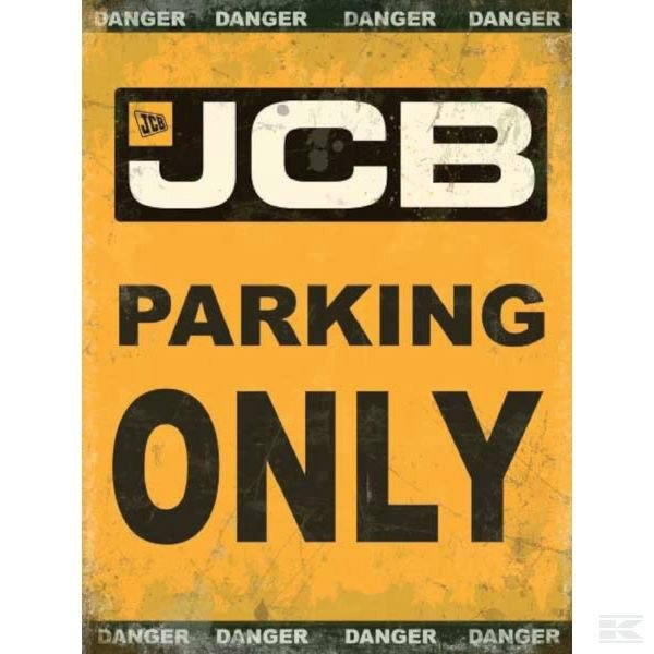 JCB Parking Only sign TTF9192 2